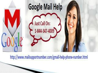 Now @1-844-347-4009 Toll-Free Google Mail Help for USA Only