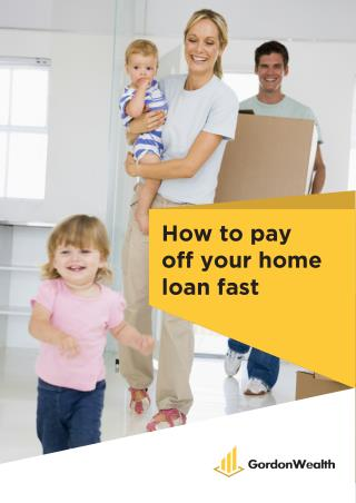 How to Pay Off Your Home Loan Fast