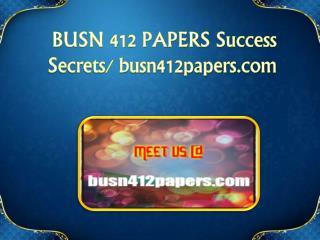 BUSN 412 PAPERS Success Secrets/ busn412papers.com