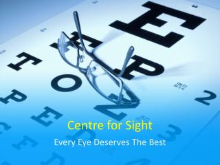 Eye Hospital - Centre for Sight