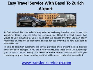 Easy travel service with basel to zurich airport