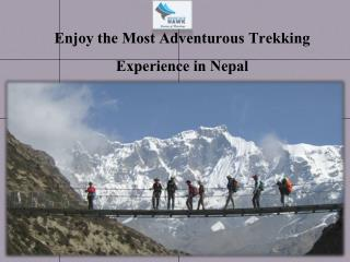 Enjoy the Most Adventurous Trekking Experience in Nepal