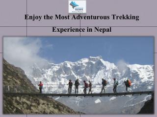 Enjoy the Most Adventurous Trekking Experience in Nepal