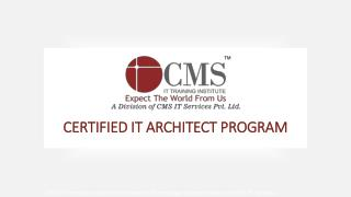 CERTIFIED IT ARCHITECT PROGRAM (CITA)