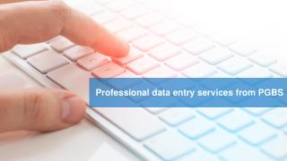 Outsource Data Entry services to PGBS