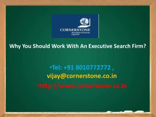Why You Should Work With an Executive Search Firm?