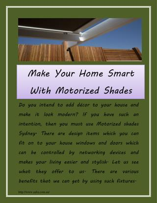 Make Your Home Smart With Motorized Shades