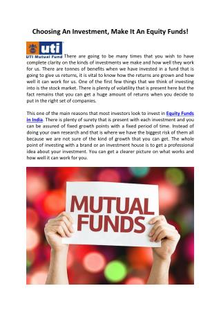 Choosing An Investment, Make It An Equity Funds!