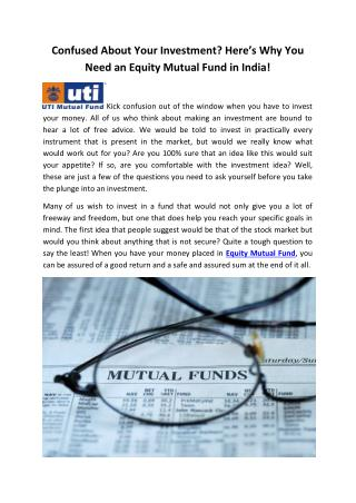 Confused About Your Investment Here's Why You Need an Equity Mutual Fund in India!