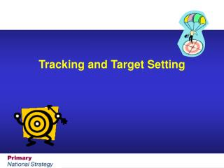 Tracking and Target Setting