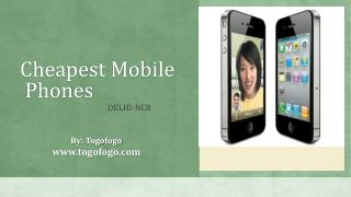 Cheapest Mobile Phone