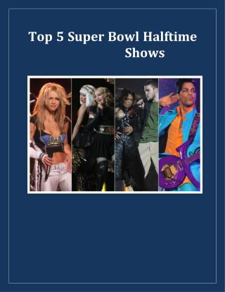 Top 5 Super Bowl Halftime Shows