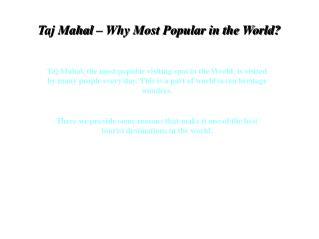 Taj Mahal – Why Most Popular in the World?