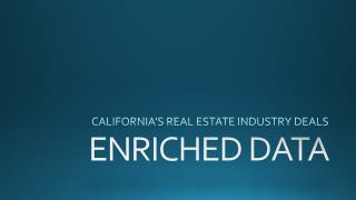 California's Real Estate Industry Deals - Enriched Data