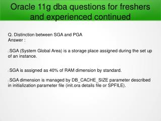 Oracle 11g dba questions for freshers and experienced continued