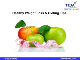 Healthy Weight loss Tips @ Teja's