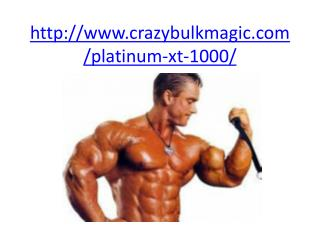 http://www.crazybulkmagic.com/platinum-xt-1000/