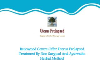 Uterus Prolapsed Treatment