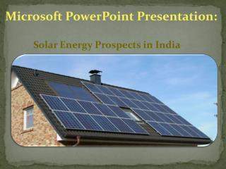 Solar Energy Prospects In India