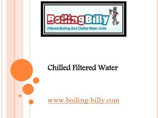Chilled Filtered Water - www.boiling-billy.com