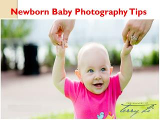 Newborn Baby Photography Tips