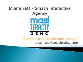Miami  SEO – Smash Interactive Agency