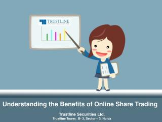 Understanding the Benefits of Online Share Trading