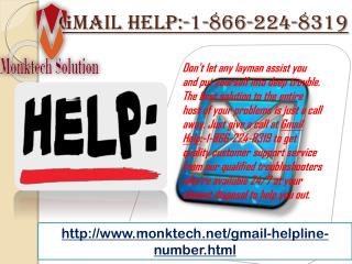 call Gmail Help :-1-866-224-8319 immediately!