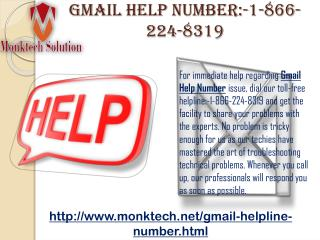 Contact Gmail  Help Number:-1-866-224-8319 anytime, anywhere!