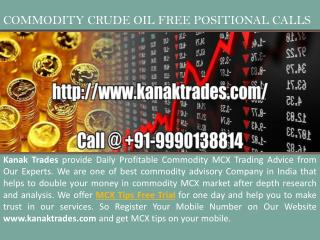 Commodity Crude Oil Positional Calls