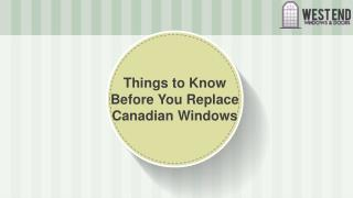 Things to Know Before You Replace Canadian Windows