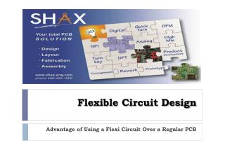 Advantage of Using a Flexi Circuit Over a Regular PCB
