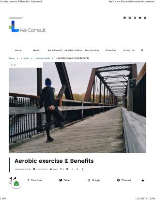 Aerobic exercise & Benefits • Likeconsult