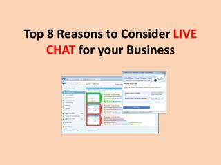 TOP 8 Reasons to Consider LIVE CHAT for your Business