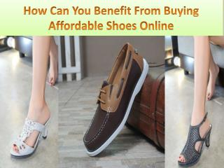 How Can You Benefit From Buying Affordable Shoes Online