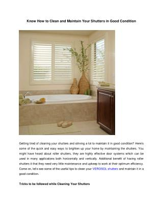 Know How to Clean and Maintain Your Shutters in Good Condition