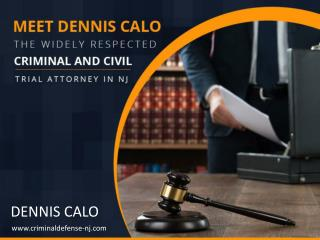 Dennis Calo - Leading Criminal Defense Attorney in NJ