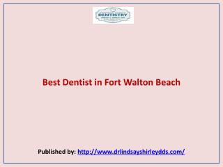 General Family Dentistry-Best Dentist in Fort Walton Beach