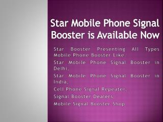 http://www.authorstream.com/Presentation/starbooster-3033395-star-booster-provide-2g-3g-4g-mobile-networks-places/