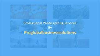 Glorify your images with expert photo editing services