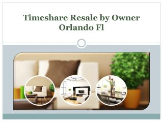 Timeshare Resale by Owner Orlando Fl