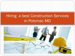 Hiring a Best Construction Services