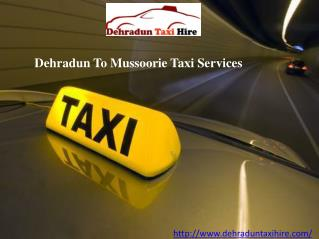 Dehradun to Mussoorie Cabs | Dehradun to Mussoorie Taxi