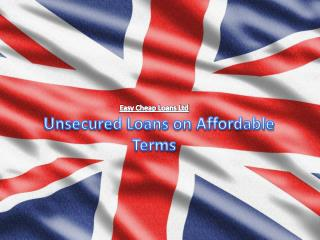 Unsecured Loans on Affordable Terms