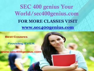 SEC 400 genius Your World/sec400genius.com