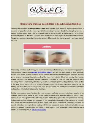 Resourceful Makeup possibilities in Seoul makeup facilities
