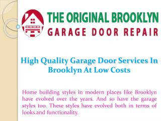 High Quality Garage Door Services In Brooklyn At Low Costs