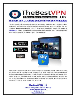 The Best VPN UK Offers Genuine IPVanish VPN Review