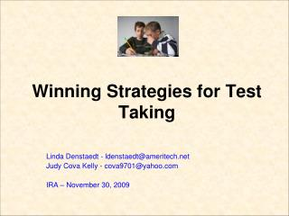 Winning Strategies for Test Taking