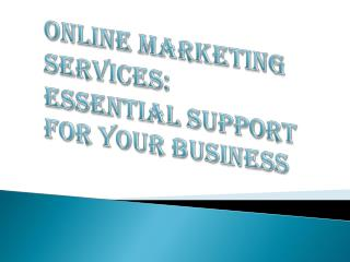 Benefits of Online Marketing Services in Business